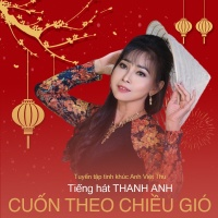 Cuốn Theo Chiều Gió - Thanh Anh