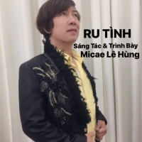 Ru Tình (Single) - Micae Lê Hùng