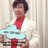 Ah Tết Rồi (Single) - Micae Lê Hùng