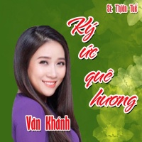 Ký Ức Quê Hương (Single) - Vân Khánh