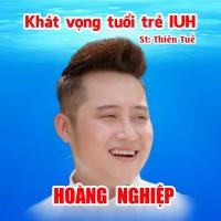Khát Vọng Tuổi Trẻ IUH (Single) - Hoàng Nghiệp
