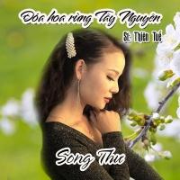 Đóa Hoa Rừng Tây Nguyên (Single) - Song Thư