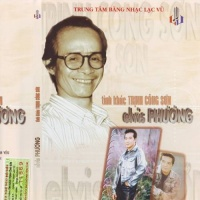 Tình Khúc Trịnh Công Sơn Elvis Phương - Trịnh Công Sơn