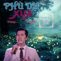 Phù Du Xưa (Single) - Bảo Nguyên
