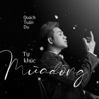 Tự Khúc Mùa Đông (Single) - Quách Tuấn Du