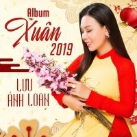 Xuân 2019 - Lưu Ánh Loan