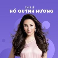 Những Bài Hát Hay Nhất Của Hồ Quỳnh Hương - Hồ Quỳnh Hương