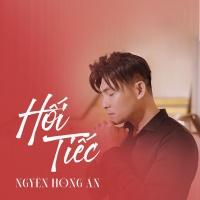 Hối Tiếc (Single) - Nguyễn Hồng Ân