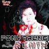 Tuyển Tập Remix Fony Trung - Fony Trung