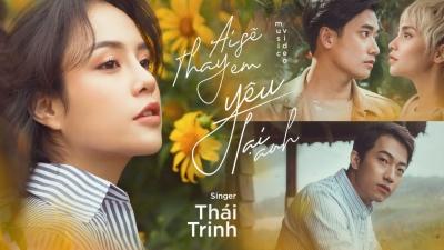 Ai Sẽ Thay Em Yêu Lại Anh - Thái Trinh