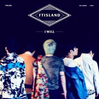 I Will (Vol 5) - FT Island