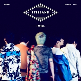 I Will (Pre-Release Single) - FT Island
