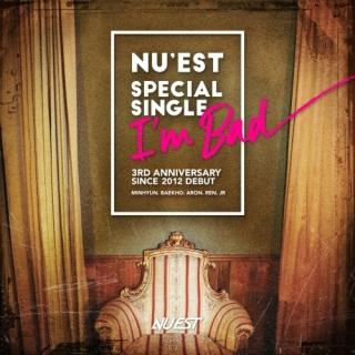 I'm Bad (Special Single) - NU'EST