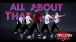 All About That Bass (Choreography Dance Cover)