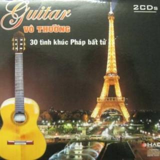 30 Tình Khúc Nhạc Pháp Bất Tử Cd1 - Vô Thường