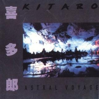 Astral Voyage - Kitaro