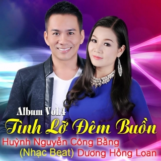 Tình Lỡ Đêm Buồn (Nhạc Beat) - Huỳnh Nguyễn Công Bằng