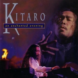 An Enchanted Evening - Kitaro