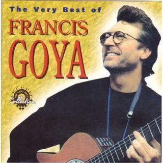 The Very Best Of Francis Goya - Francis Goya