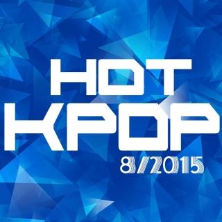 Nhạc Hot Hàn Tháng 08/2015  - Various Artists