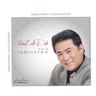 Tình Ca Đỏ CD2 - Tạ Minh Tâm