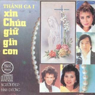Thánh Ca - Xin Chúa Giữ Gìn Con - Various Artists