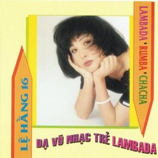 Dạ Vũ Nhạc Trẻ Lambada 1991 - Various Artists