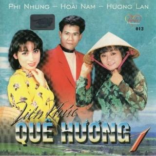 Liên Khúc Quê Hương 1 - Hương Lan, Phi Nhung, Hoài Nam