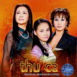 Tình Khúc Phạm Mạnh Cương - Thu Ca - Various Artists