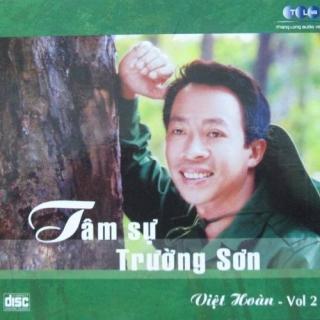 Tâm Sự Trường Sơn - Việt Hoàn