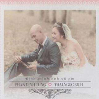 Định Mệnh Anh Và Em - Phan Đinh Tùng, Thái Ngọc Bích