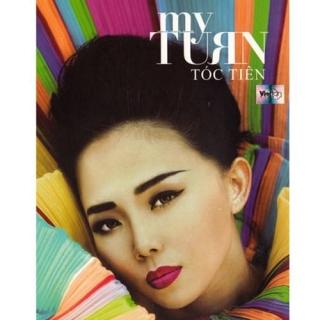 My Turn - Tóc Tiên