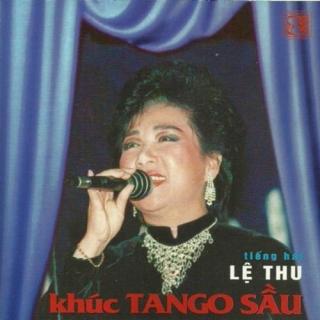 Khúc Tango Sầu - Lệ Thu