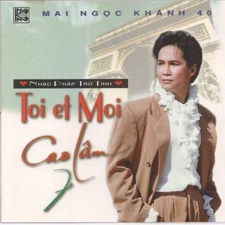 Toi Et Moi - Cao Lâm 7
