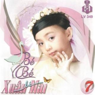 Con Cò Bé Bé Vol 7 - Xuân Mai