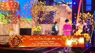 Liên Khúc Câu Chuyện Đầu Năm (Gala Nhạc Việt 7 - Tết Trong Tâm Hồn) - Phương Thanh, Thanh Thảo