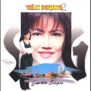 Ghé Bến Sài Gòn - Văn Phụng 2 - Various Artists