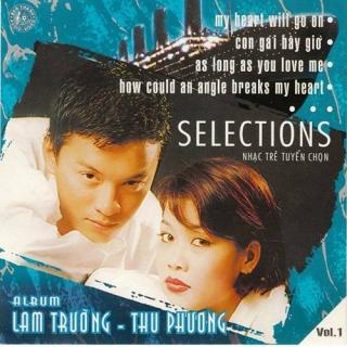 Selections Vol 1 - Lam Trường, Thu Phương