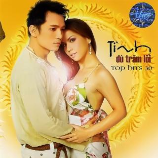 Tình Dù Trăm Lối - Top Hits 30 - Various Artists
