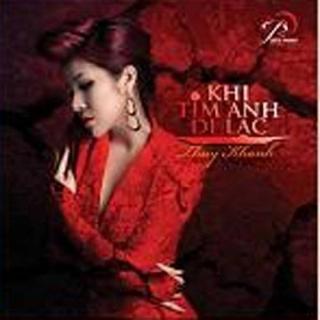 Khi Tim Anh Đi Lạc (Single) - Thúy Khanh