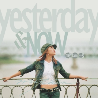 Yesterday & Now (Vol.3) - Mỹ Tâm