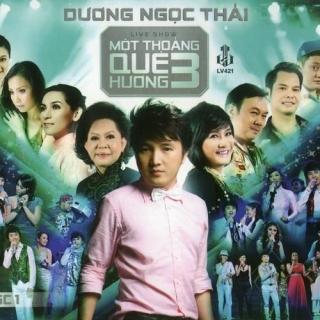 Một Thoáng Quê Hương 3 (CD1) - Dương Ngọc Thái
