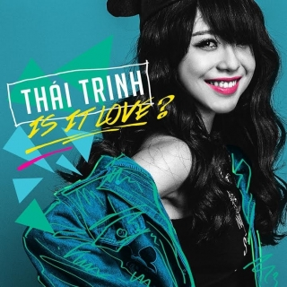 Is It Love - Thái Trinh