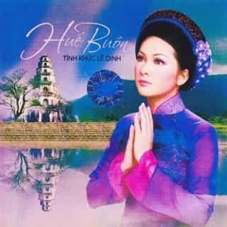 Tình Khúc Lê Đình - Huế Buồn - Various Artists