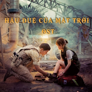 Hậu Duệ Của Mặt Trời (Descendant Of The Sun OST) - Various Artists