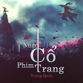 Những Bản Nhạc Phim Cổ Trang Trung Quốc Hay Nhất 2015 (Vol.1) - Various Artists