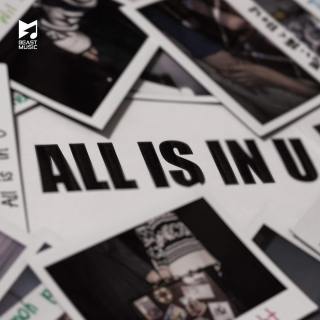 All Is In U (Single) - Beast