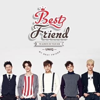 Best Friend (Single) - Uniq