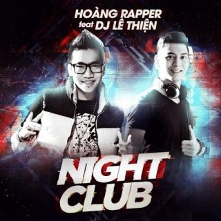 Night Club - Hoàng Rapper