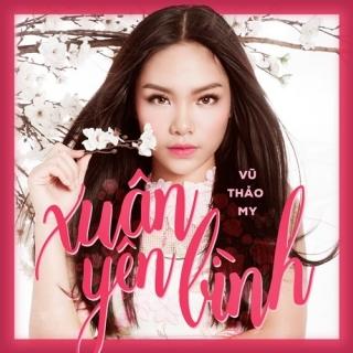 Xuân Yên Bình (Single) - Vũ Thảo My